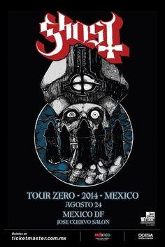 Ghost  21 de agosto Monterrey (Auditorio Banamex) 23 de agosto – Guadalajara (Teatro Estudio Cavaret) 24 de agosto – Ciudad de México (José Cuervo Salón)