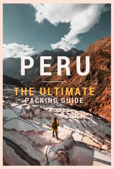 Peru Packing List: A Detailed Guide With Everything You'll Need For Your Trip #Peru #Packing #Travel #Guide #NoHurryToGetHome