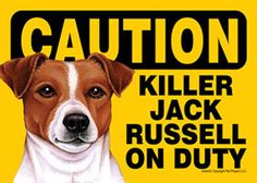 Jack Russell Terrier Dog Caution Sign