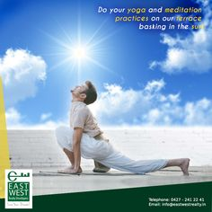 Do your yoga and meditation practices on our terrace basking in the sun!  #BalramEnclave #LuxuryTerrace http://www.eastwestrealty.in/balram-enclave.php Contact us at 91 9444446643; for any queries, mail us at info@eastwestrealty.in