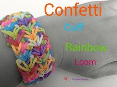 Rainbow Loom CONFETTI CUFF. Loomed by Caroline Simon. Click photo for YouTube tutorial.