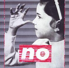 Barbara Kruger, Untitled (No), 1985. Offset i serigrafia sobre paper, 52×52 cm. Smithsonian American Art Museum, Washington.