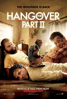 The Hangover - Part 2....a sequel that is still super funny
