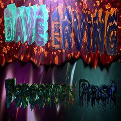 Forgotten Past - Dave Erving #music #hardcore #original