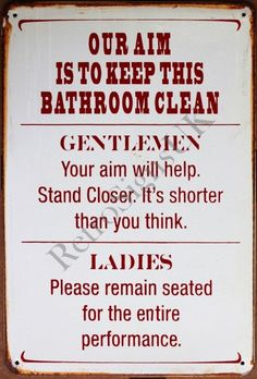 Intentionally Made Rusty Our Aim is to Keep This Bathroom Clean Tin Wall Sign