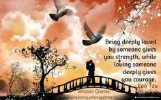 lao tzu quote being deeply loved - Google Search