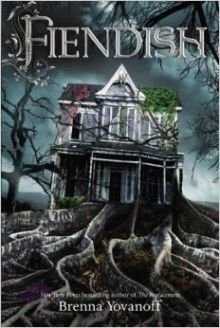 Fiendish - Brenna Yovanoff  #Fantasy #YoungAdult #Magic #Paranormal #UrbanFantasy #Romance #Mystery #Thriller #MysteryThriller #Horror #YoungAdultParanormal #YA #books