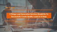 The job of lead generation services providers has never been an easy one, the present age of extremely busy decision makers and tough global competition has made it even more challenging.