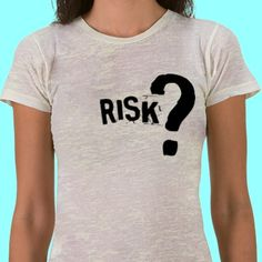 """Got Risk?  A great conversation starter from FORCE member Amy via her """"Start the Conversation"""" shop FULL of great FORCE items. All proceeds go to FORCE."""