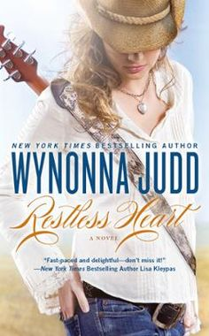 Restless Heart by Wynonna Judd, Click to Start Reading eBook, Destiny Hart's dream of becoming a singer has come true. But with the  exhilarating rush of success c