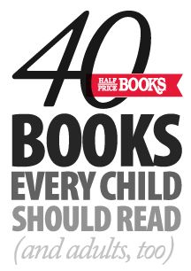 40 books every child should read via The Half Price Blog - I think I have read a quarter of these, I need to get on it.  Summer project?