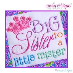Big Sister Lil' Mister Applique - 4 Sizes! | Words and Phrases | Machine Embroidery Designs | SWAKembroidery.com Embroitique