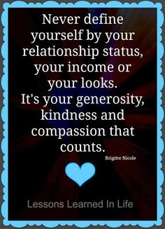 its your kindnessgenerosity and compassion that counts words quotes wise words