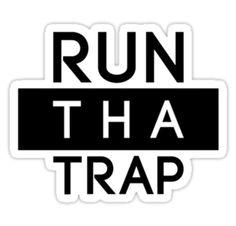RUN THA TRAP by staytrill
