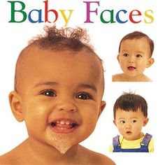 The All-Time Best Books for Babies: Baby Faces (via Parents.com)