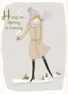 """Hang on. Spring is coming."" -- (winter, illustration, hot chocolate)"