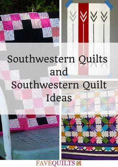 13 Southwestern Quilts and Southwestern Quilt Ideas | These pretty quilt patterns are inspired by the American Southwest!