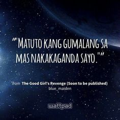 Wattpad Published Books, Wattpad Books, Tagalog Quotes, Qoutes, Best Wattpad Stories, Revenge Quotes, Wattpad Quotes, Hugot, Book Writing Tips