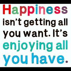 Happiness is ........