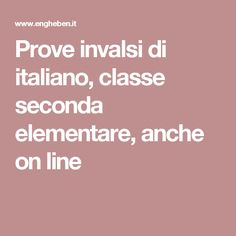 Prove invalsi di italiano, classe seconda elementare, anche on line School, Studio, Pink, Schools, Study