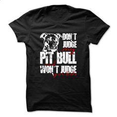 Dont Judge My PitBull - #polo #designer t shirts. BUY NOW => https://www.sunfrog.com/Funny/Dont-Judge-My-PitBull-32239656-Guys.html?60505