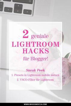 Lightroom Tipps für Blogger: So bearbeite ich meine Fotos!