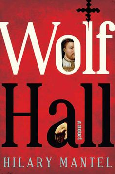 Goodreads   Wolf Hall (Thomas Cromwell, #1) by Hilary Mantel - Reviews, Discussion, Bookclubs, Lists