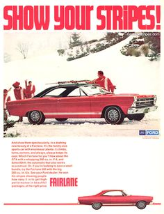 1967 Ford Fairlane GT Hardtop - SHOW YOUR STRIPES - Original Ad
