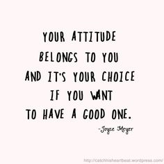 Image result for quotes about good attitude