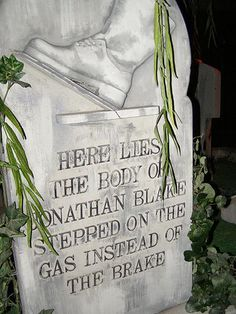 funny saying on grave stone