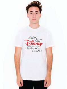 Disney Family Shirts Look Out Disney Here We Come Disney Land Disney World Mens Dad Shirts