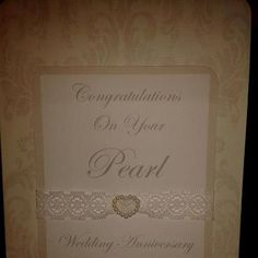 Here's one I made earlier - 30th wedding anniversary card