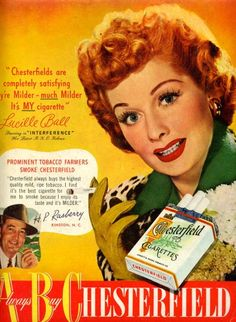 lucille ball for Chesterfield Cigarettes.