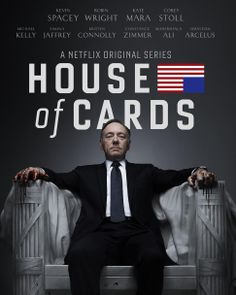 """House of Cards: SEASON 1 - 2013 -- """"Frank Underwood is a cunning career politician. Zoe Barnes is an ambitious young journalist. Together they forge a partnership that trades powerful secrets for political access, & so much more."""""""