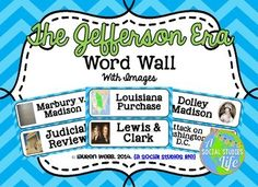 Jefferson, Madison, and the War of 1812 Unit - The Jefferson Era Word Wall with Images $3.75 on TpT