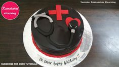 happy birthday wishes doctor cake design ideas decorating classes course. Doctor Birthday Cake, Cartoon Birthday Cake, Doctor Cake, Cake Birthday, Simple Birthday Cake Designs, Cake Designs For Girl, Simple Cake Designs, Cake Decorating For Beginners, Cake Decorating Classes