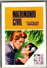 CAMELIA Nº 807 - EDI. BRUGUERA - DICIEMBRE 1969 - por CLOTILDE MENDEZ , PORTADA DESILO