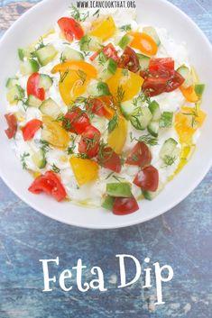Feta Dip Recipe   I Can Cook That