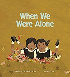 When We Were Alone is a children's book that introduces the life of kids in a First Nations residential school. It is moving, yet full of hope and pride. Native American Children, American Indians, Cree Indians, American Symbols, American Women, American Art, American History, Residential Schools, Album Jeunesse
