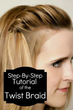 Six Sisters' Stuff: How To Do A Twist Braid– so simple. This is how I style my hair almost daily. Great way to pin back awkward length bangs. @ Hair Color and Makeover Inspiration
