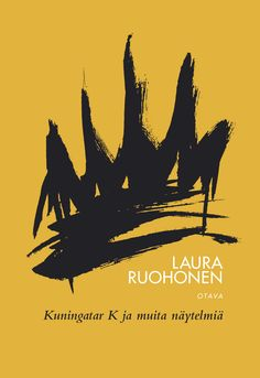 Title: Kuningatar K ja muita näytelmiä Author, Movies, Movie Posters, Orange, Art, Art Background, Films, Film Poster, Kunst