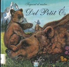 """Pierre Couronne. """"Seguint el rastre del petit ós"""". Editorial Hemma. (8 a 10 anys). Està a la biblio."""