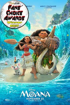 2ND Annual FANS' CHOICE AWARDS Winners | 2017  Best Musical/Comedy Movie and Best Animated Movie: Moana