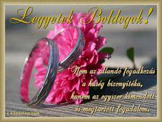 Legyetek boldogok, idézetes esküvői képeslap Wedding Congratulations, Thoughts, Happy, Weddings, Chains, Wedding, Wedding Wishes, Ser Feliz, Marriage