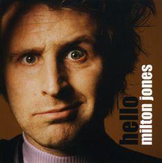 Milton Jones - Hello