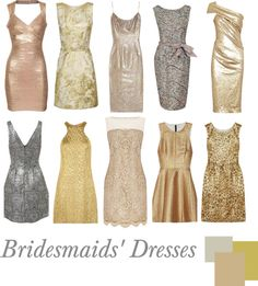 """""""Bridesmaids' Dresses   Metallic"""" by pinkrubbersoul on Polyvore"""