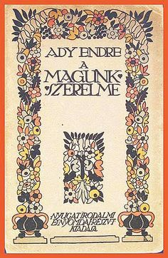 """Cover of Ady Endres collection of poems A magunk szerelme"""" (Our Own Love), illustrated by Lesznai Anna, Budapest, Nyugat, 1913 Old Books, Books To Read, Art Nouveau, Art Deco, Collection Of Poems, Illustrators, Book Art, Bohemian Rug, Fairy Tales"""