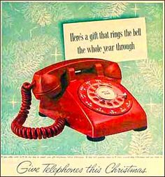 Vintage Telephone Ad: Way back when, this was the telephone folks wanted to find under their Christmas tree!