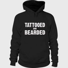 Tattooed And Bearded Hoodie