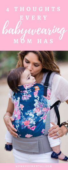 4 Thoughts Every Babywearing Mom Has #momlife #moms via @momgoesmental
